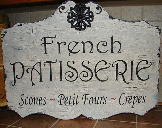 French Sign 17x24 French Patisserie Bakery Vintage Style