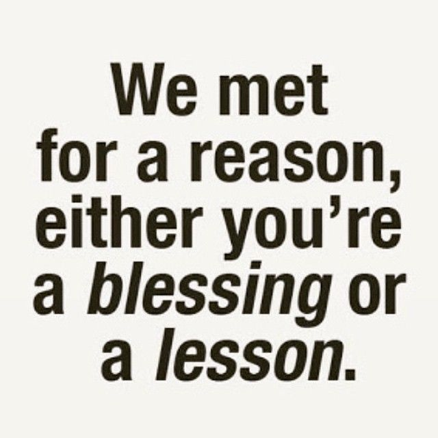 A Blessing Or A Lesson Life Quotes Quotes Quote Life Inspiration Stunning Lesson In Life Quote
