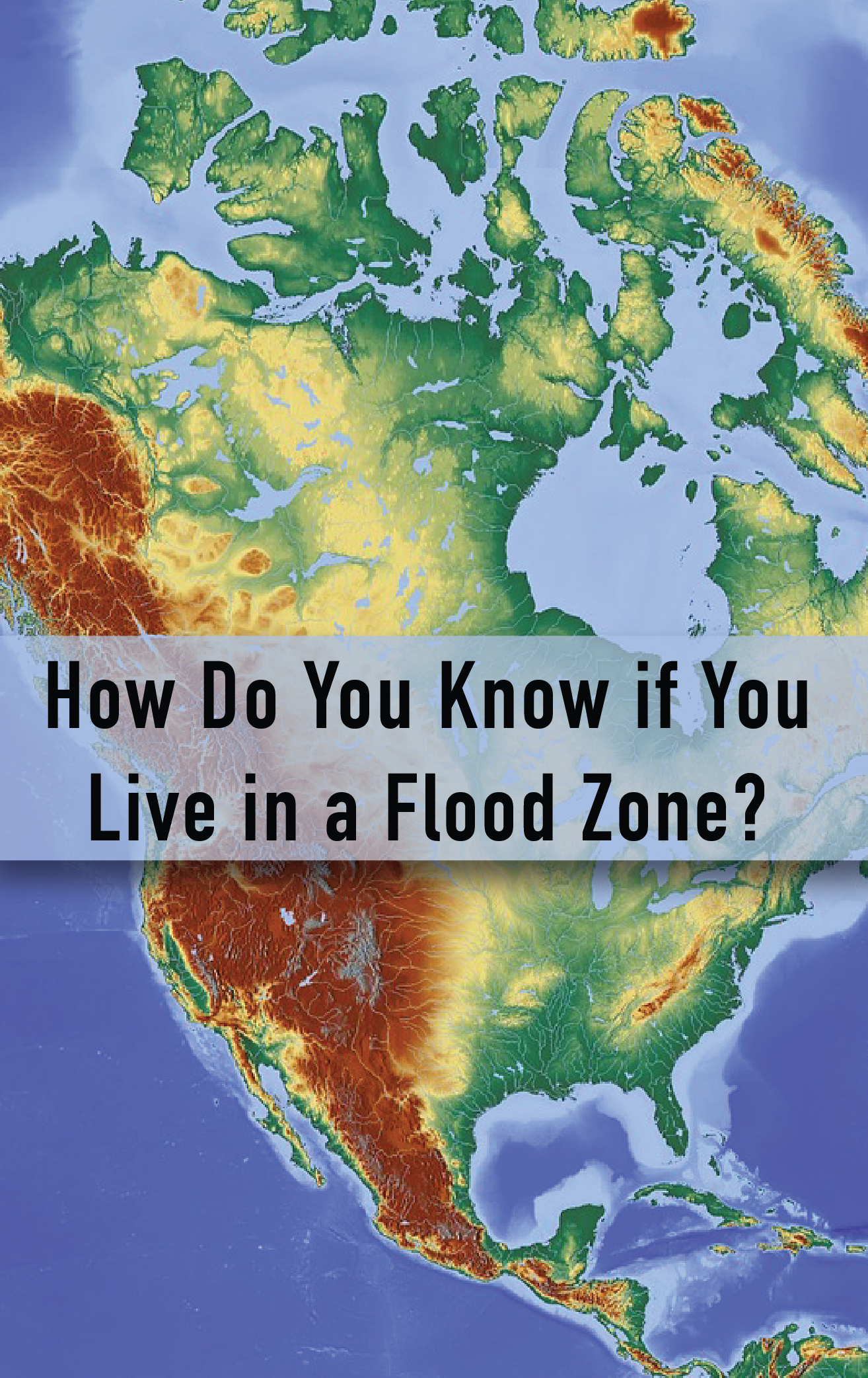 Knowing If You Live In A Flood Zone Can Help You Be Prepared Flood Zone Flood Flood Prevention