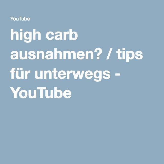 high carb ausnahmen? / tips für unterwegs - YouTube