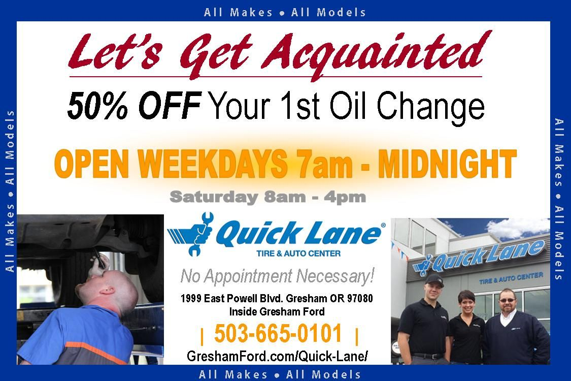 Get Half Off Your First Oil Change At Quicklane Inside Greshamford Oil Change Saving Money Gresham