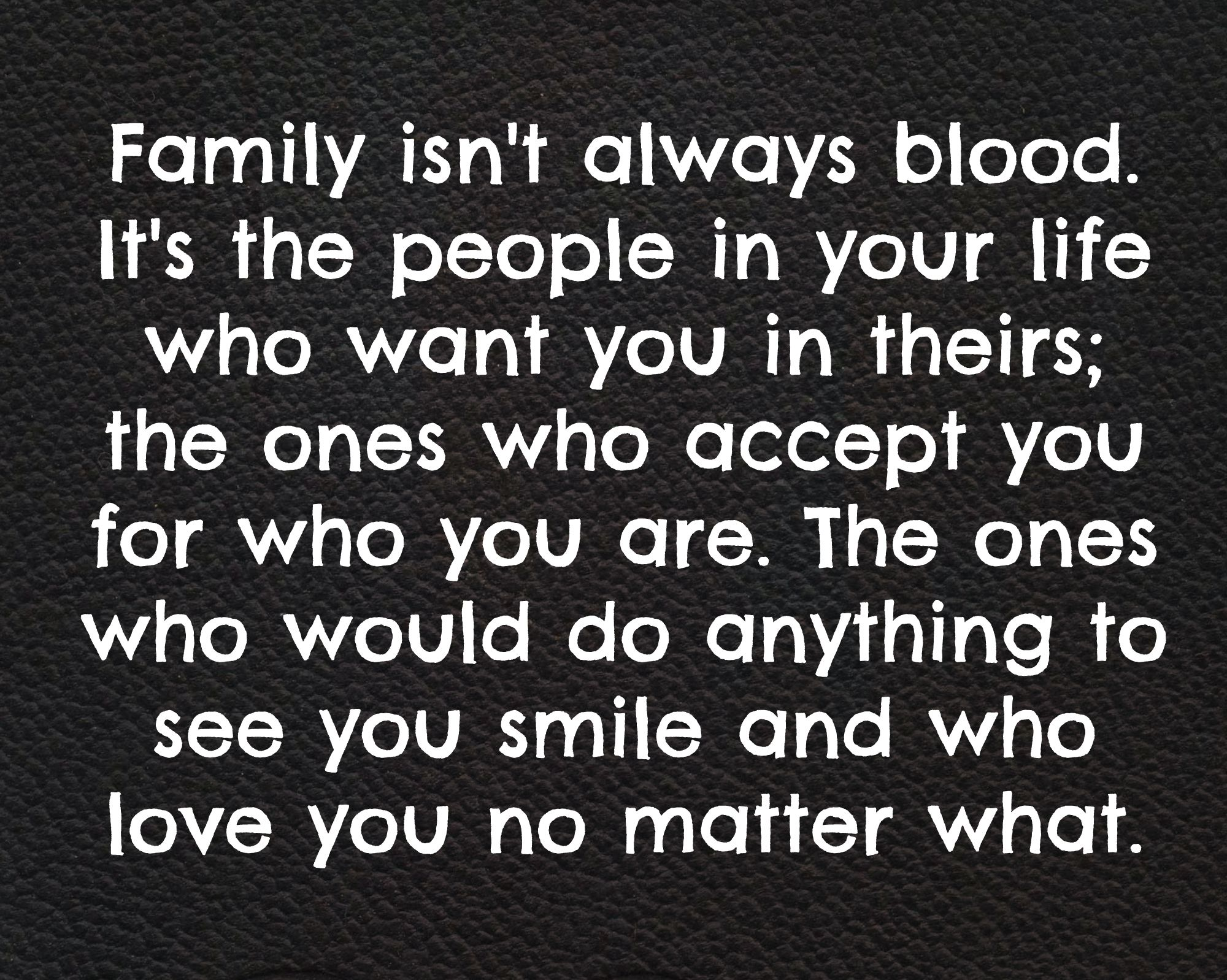 Family isn't always blood brotherhood bikers family
