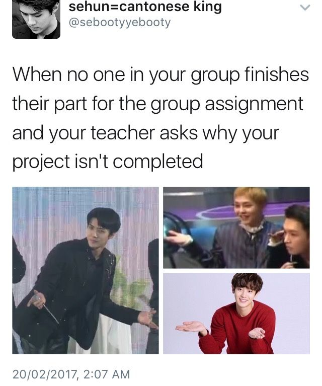 On My Biology Class I Got Stuck With A Bunch Of Transfer Students From El Salvador Who Didn T Speak English Well And We Didn T Reall Exo Funny Memes Exo Memes