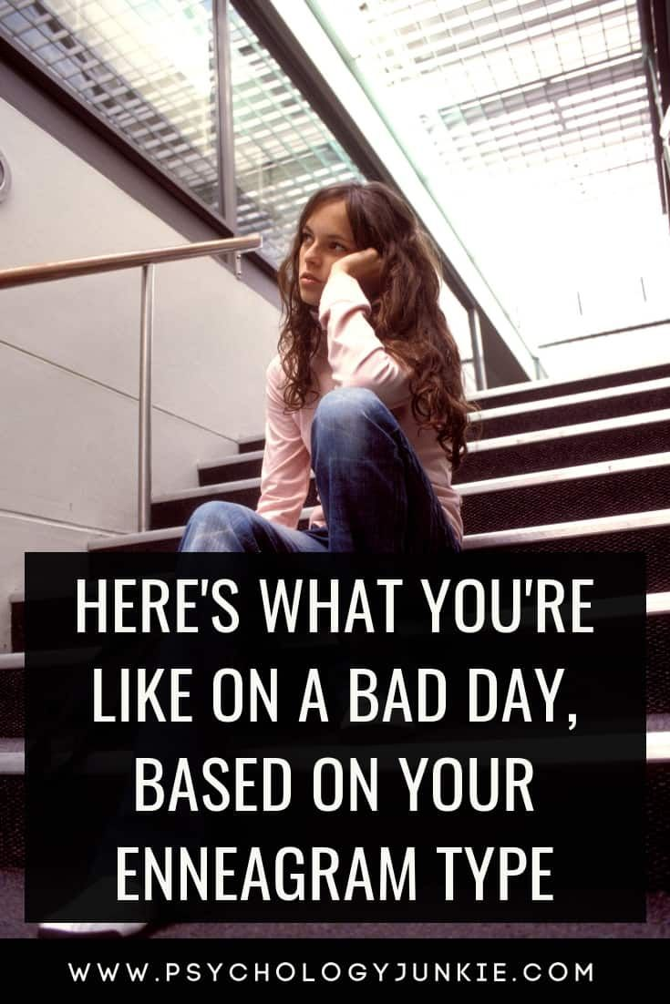 Here's What You're Like on a Bad Day, Based on You