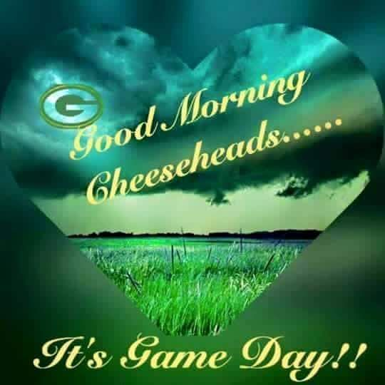 Good Morning Cheeseheads It S Game Day Green Bay Packers Funny Green Bay Packers Crafts Green Bay Packers Clothing