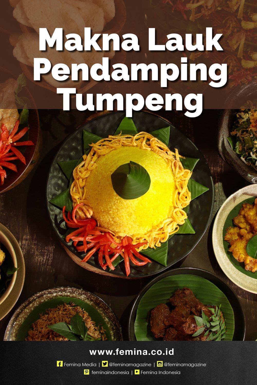 Lauk Pendamping Tumpeng Ada Artinya Ide Makanan Makanan Seni Makanan