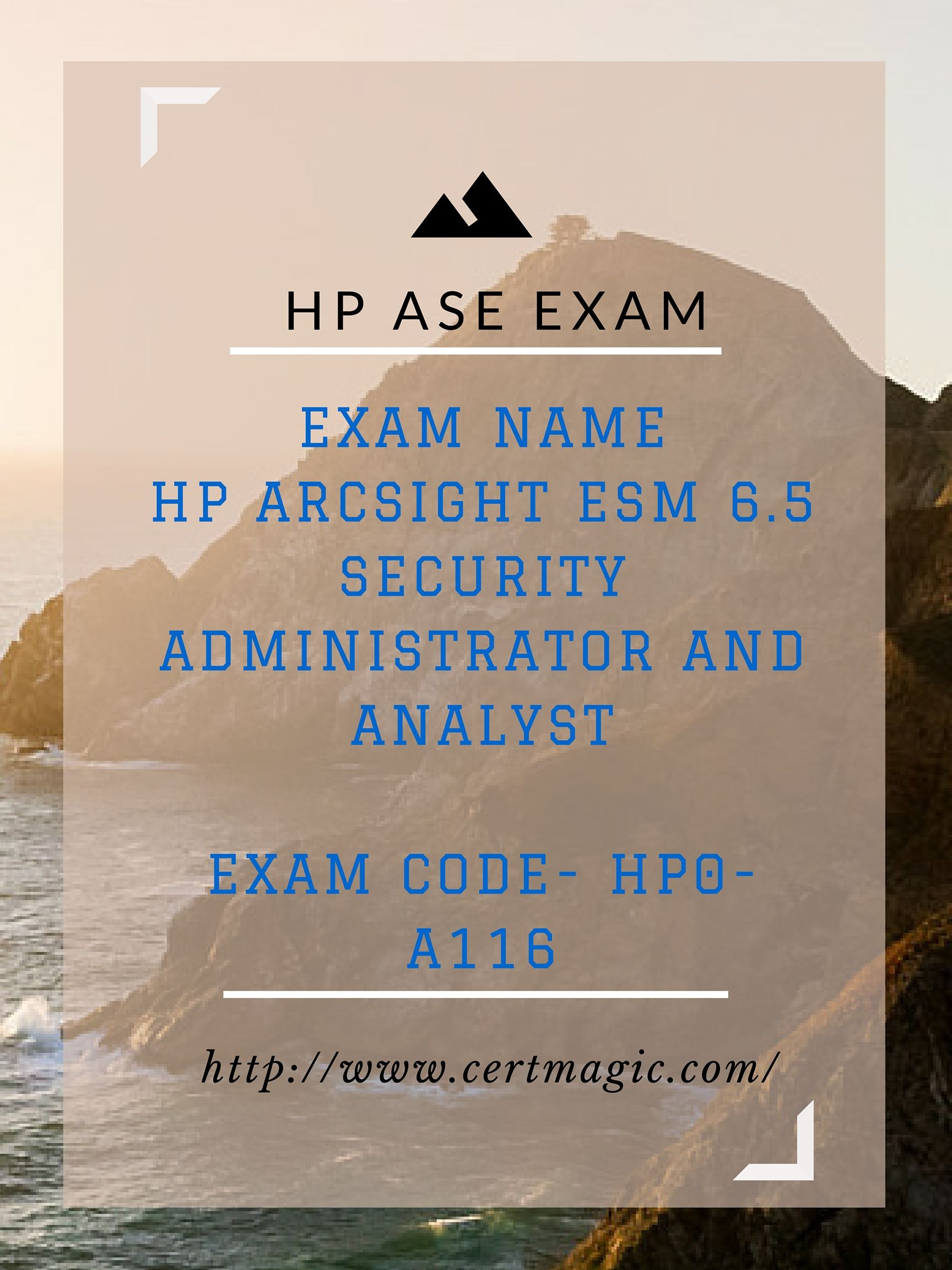 Exam Name Hp Arcsight Esm 65 Security Administrator And Analyst
