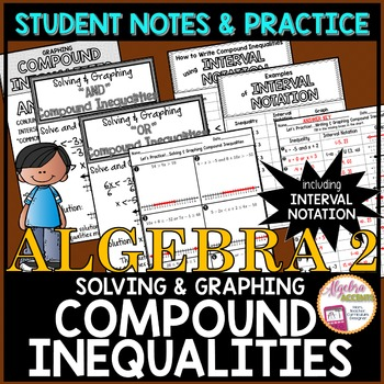 Writing Solving And Graphing Compound Inequalities Student Notes Practice Compound Inequalities Notations Inequality