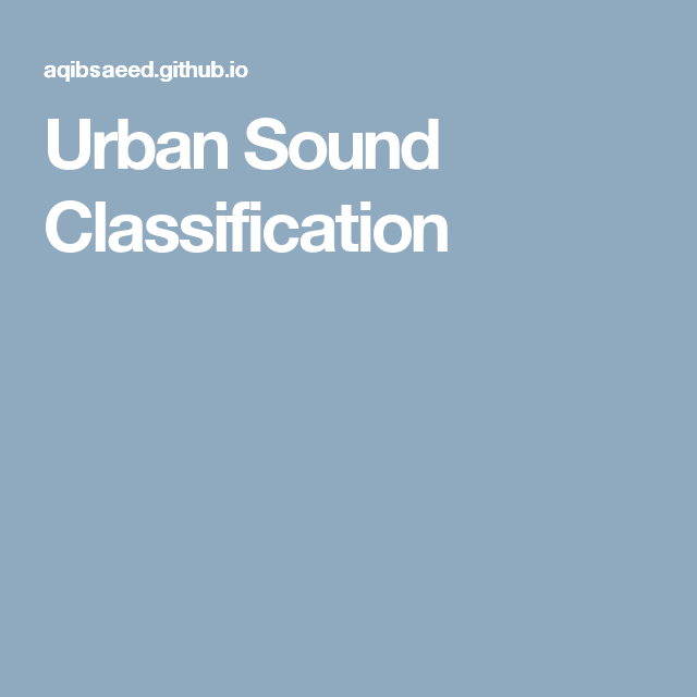 Urban Sound Classification | Machine learning | Feature