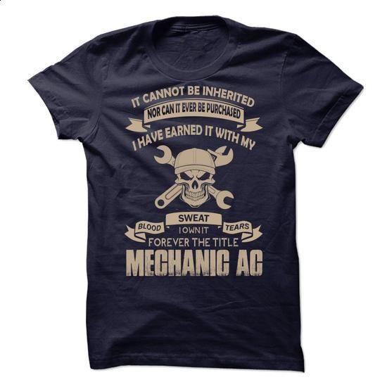 Proud Be A Mechanic AC - #sorority shirt #tshirt print. GET YOURS => https://www.sunfrog.com/No-Category/Proud-Be-A-Mechanic-AC.html?68278