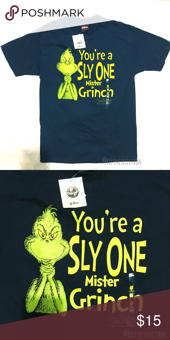 9ad5cc0dd05 Dr. Seuss You re A Sly One Mister Grinch T-Shirt Brand new with tags ...