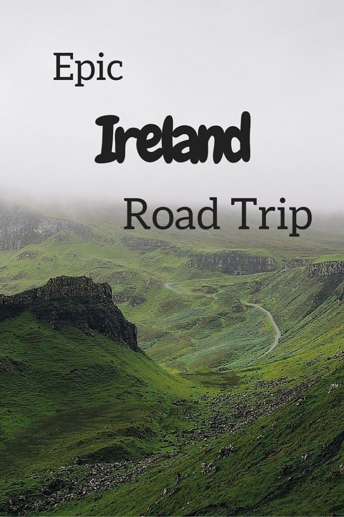 The Ultimate Ireland Road Trip | Traveling | Ireland ...