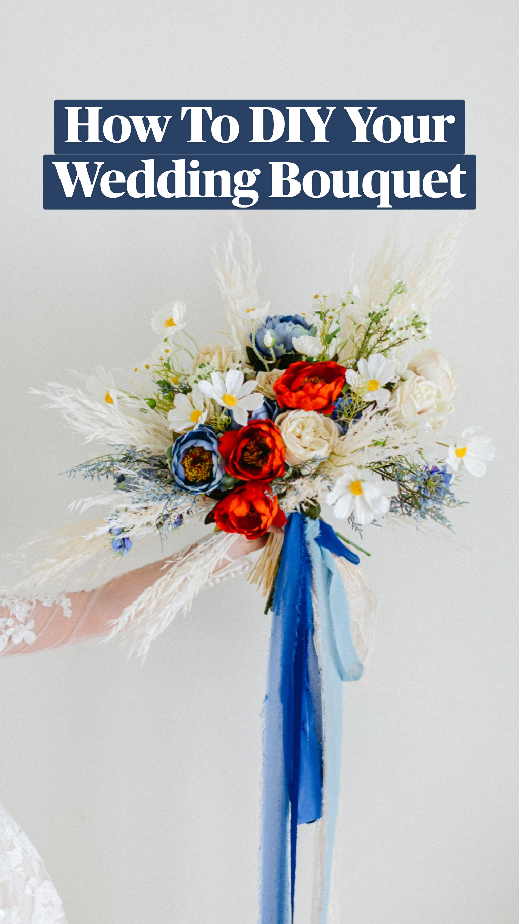 How To DIY Your Wedding Bouquet