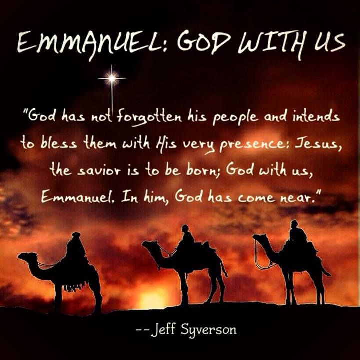 Emmanuel: God with Us (Dec 25)