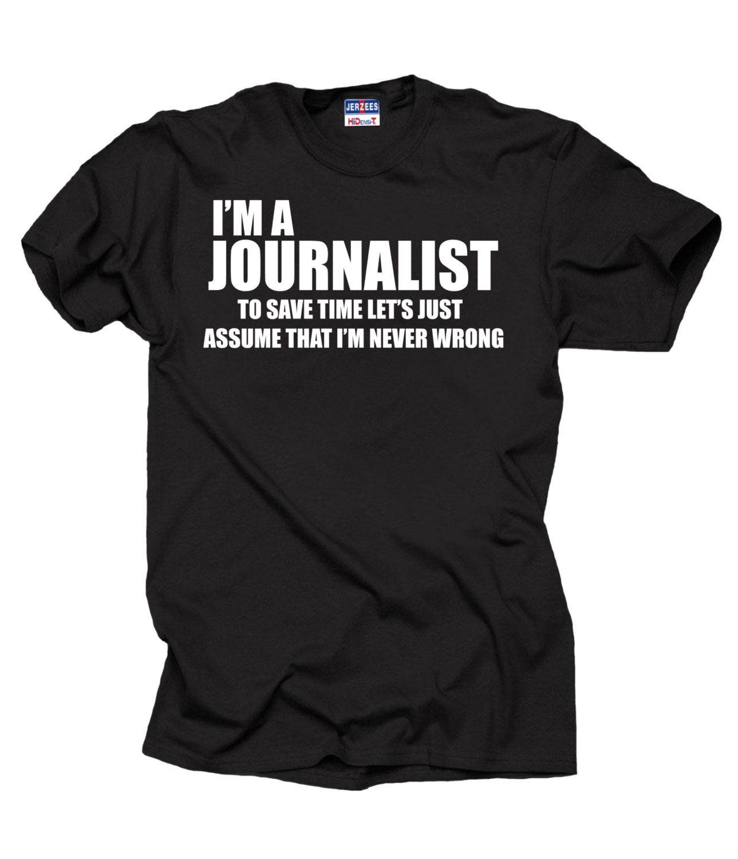 69aeca6c Journalist T-shirt Funny Journalist tee shirt Gift for Journalist  Journalism Tee by MilkyWayTshirts on