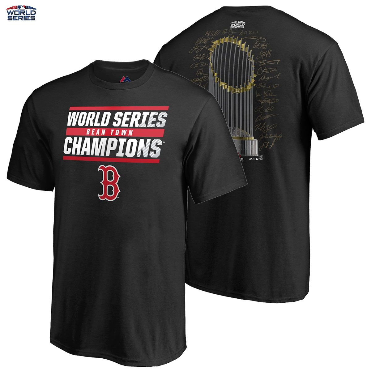 12c3093f Boston Red Sox 2018 World Series Champions Majestic T-Shirt Signature  Roster MLB THEY HAVE DONE IT!! Your Boston Red Sox are 2018 World Series  Champions, ...