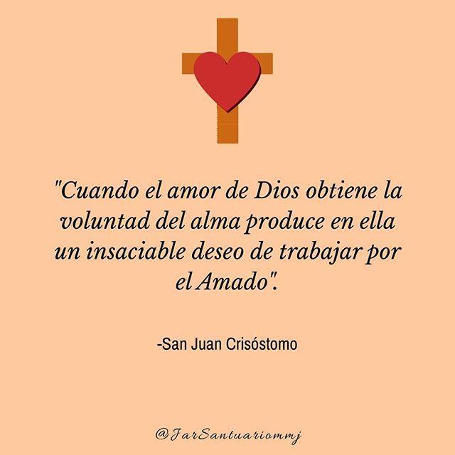 Frases De Santos Cuando El Amor De Dios Obtiene La