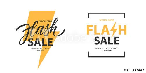 Flash Sale promotional labels templates set. Special offer text design with thunder sign and hand lettering for business, discount shopping, sale promotion and advertising. Vector illustration. , #SPONSORED, #offer, #Special, #text, #thunder, #design #Ad