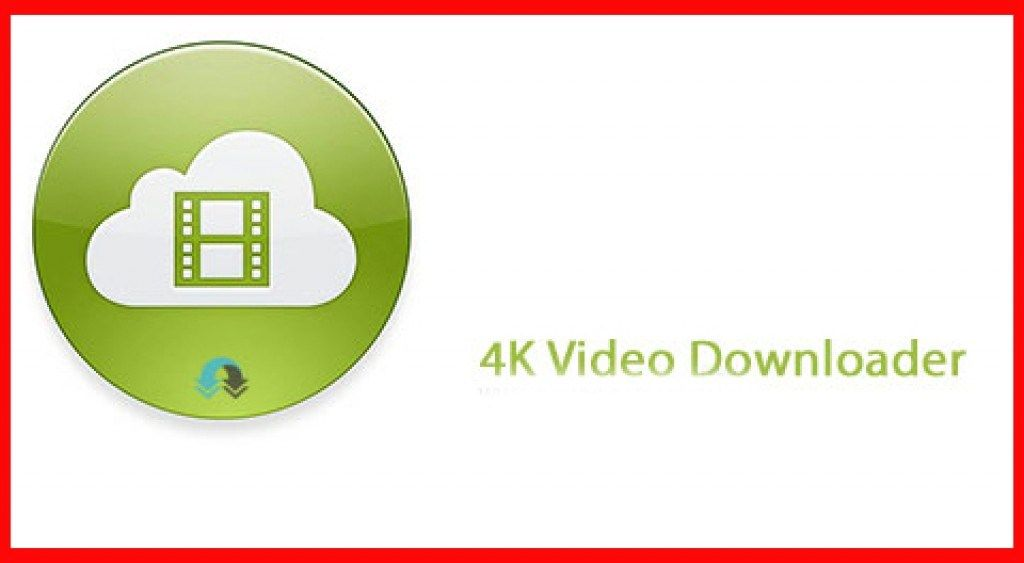 4K Video Downloader 4 3 2 2215 Crack + License Key [Latest