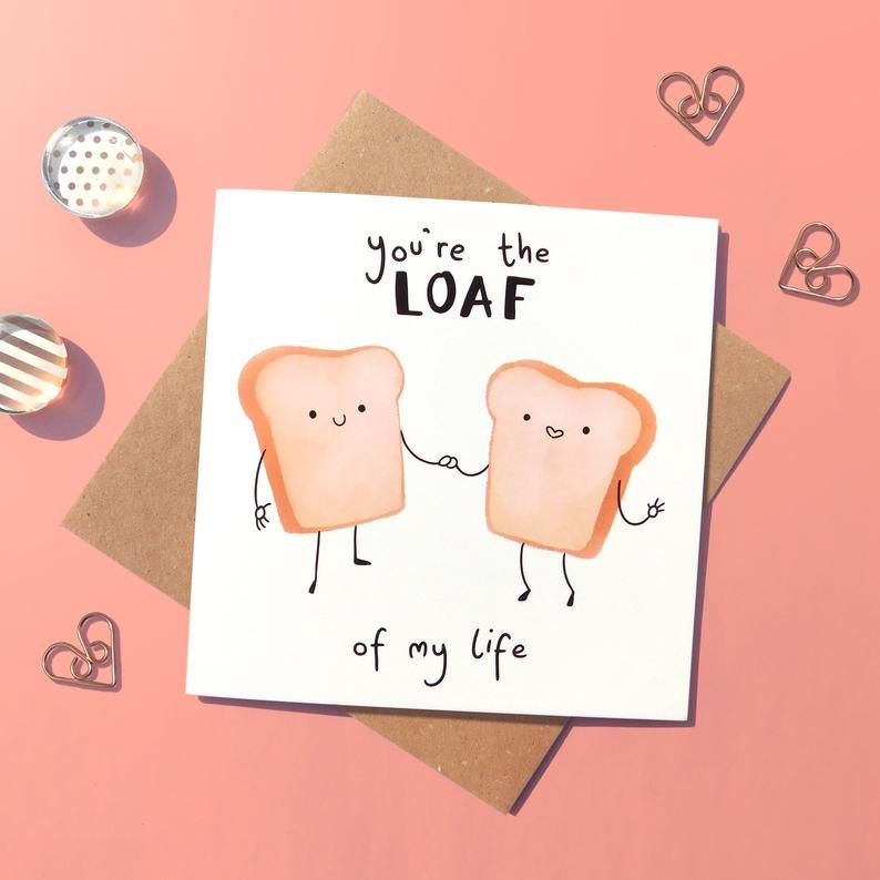 Romantic Bread Pun Card Cute Love Card Funny Card For Bread Lovers Romantic Card For Partner Anniversary Card Love Of My Life In 2021 Pun Card Romantic Cards Love Cards