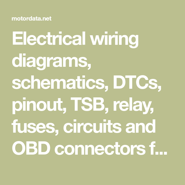 Electrical Wiring Diagrams  Schematics  Dtcs  Pinout  Tsb
