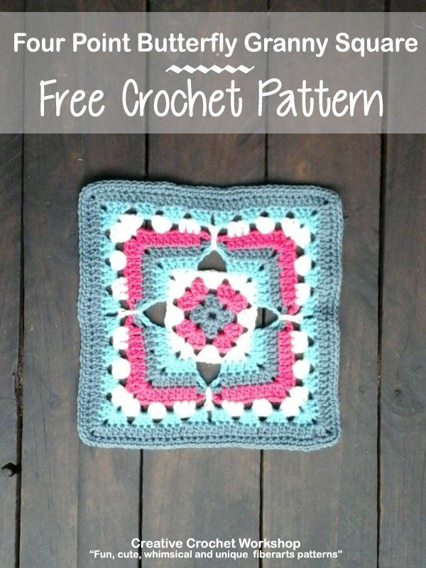 Four Point Butterfly Granny Square |Creative Crochet Workshop - http ...
