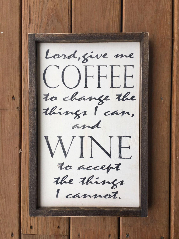 Coffee decor, coffee sign, wine sign, wine decor, lord