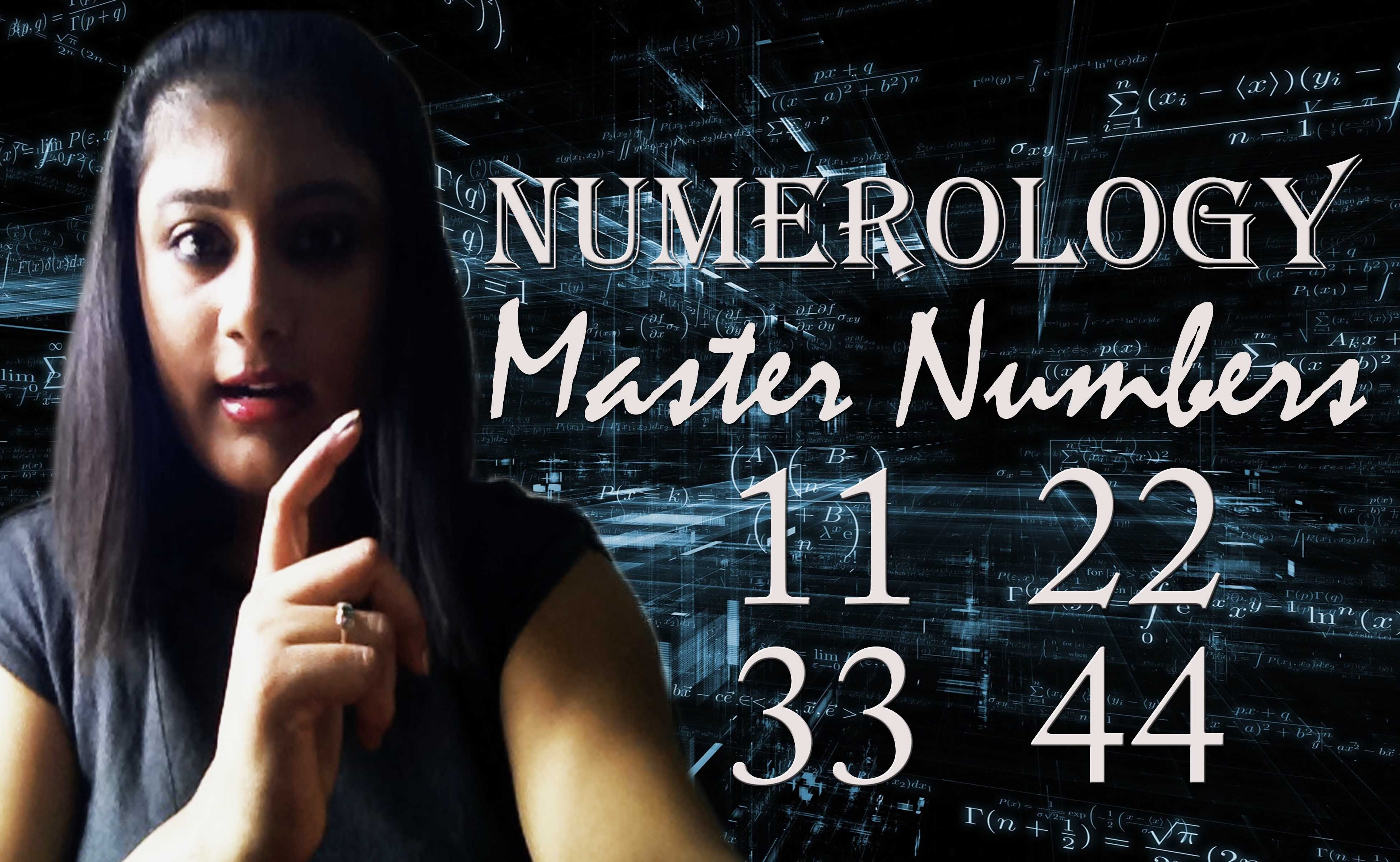THE MASTER NUMBERS 11  22  33  44