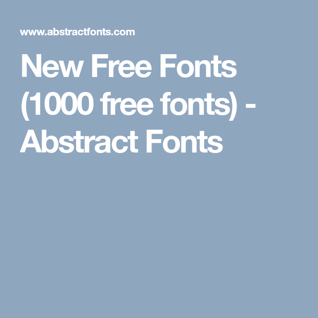 new free fonts 1000 free fonts abstract fonts