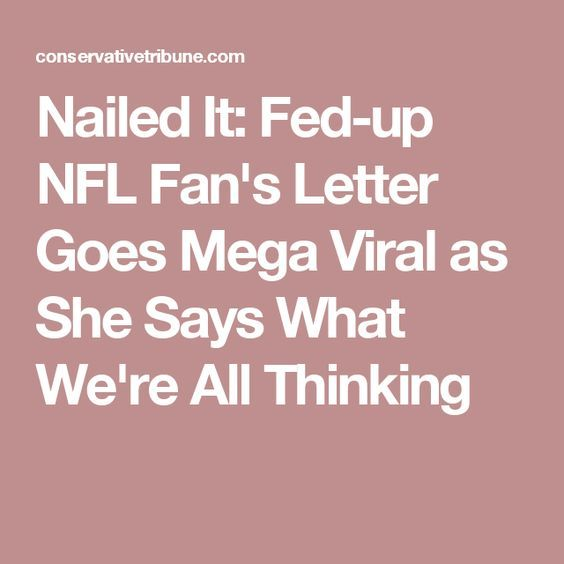Nailed It FedUp Nfl FanS Letter Goes Mega Viral As She Says