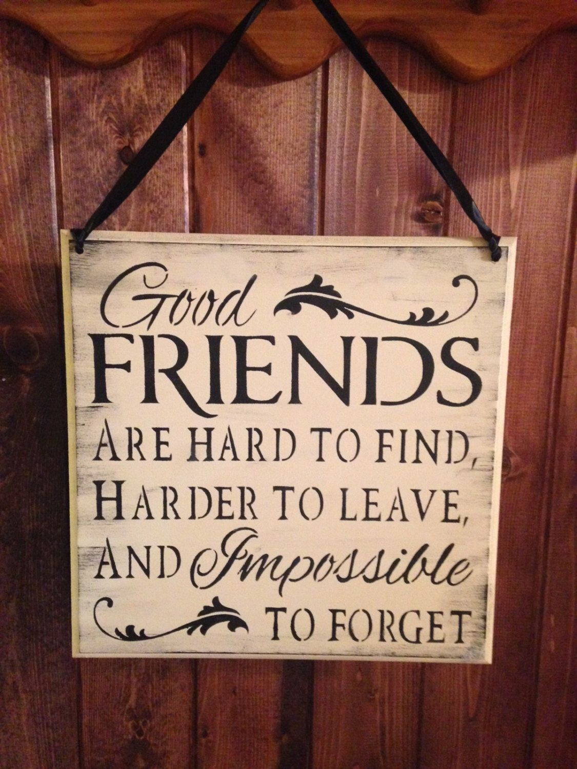 Friend Sign wood sign friends are hard