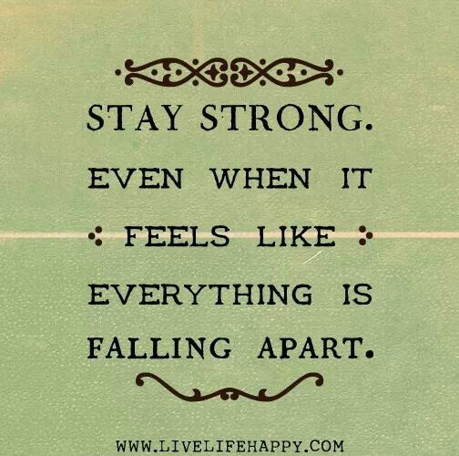 Stay strong ♡ im always here for you guys :) I need this quote rn.