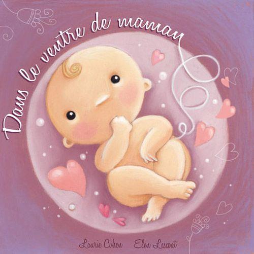 Dans le ventre de maman de Laurie Cohen, illustré par Elen Lescoat Éditions Limonade