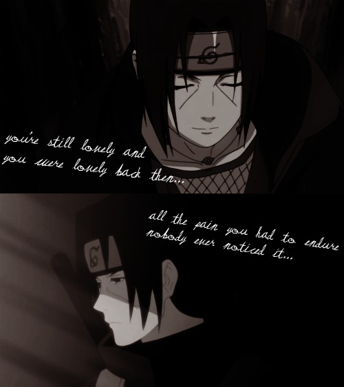 itachi uchiha i:Whenever I see his smile I want to cry ...