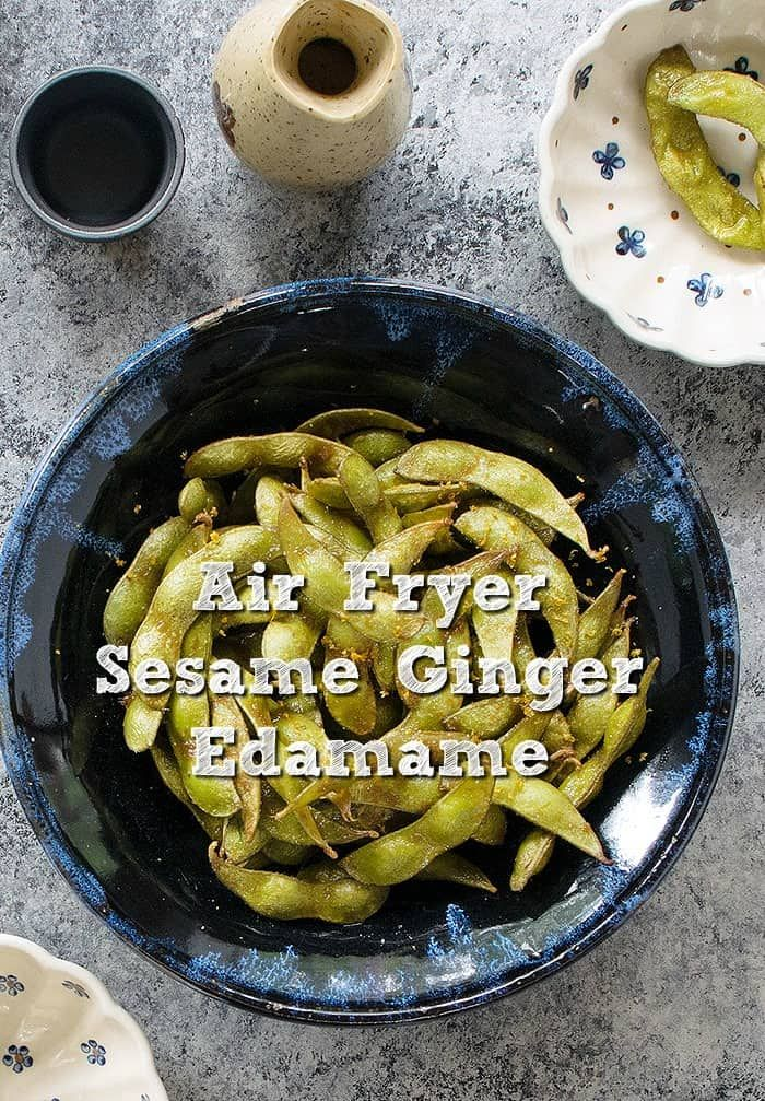 Sesame, Ginger and Garlic Air Fryer Edamame Recipe