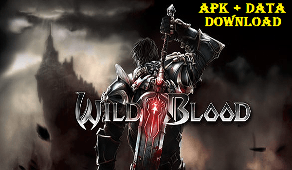 Wild Blood Apk MOD OBB Data Android Game Download Wild Blood is an