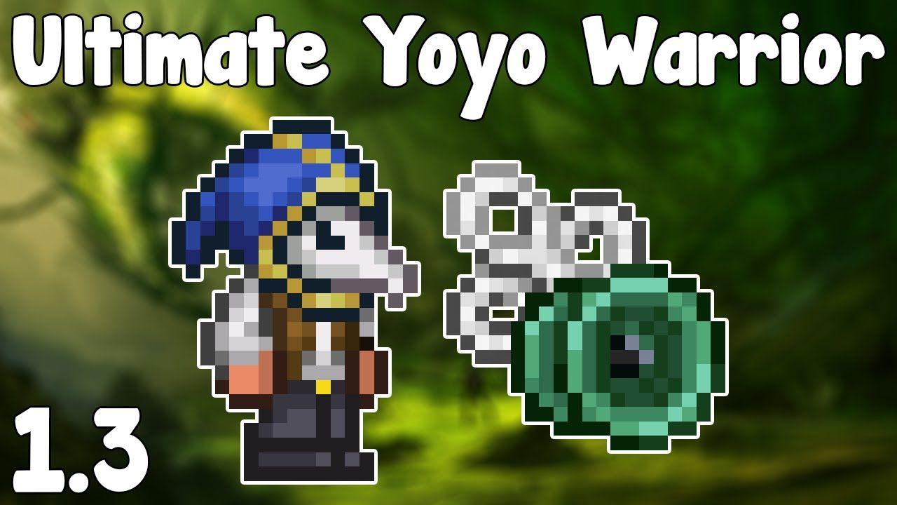 UPDATED Ultimate Yoyo Warrior Loadout - Terraria 1 3 Guide