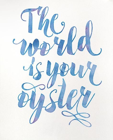 The World Is Your Oyster Printable Art Inspirational Quote Print