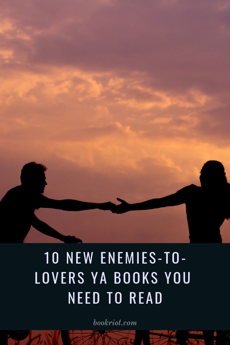 10 New Enemies To Lovers Ya Books You Need To Read Ya Books Ya Books Romance Ya Fantasy Books