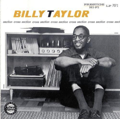 Billy Taylor - 1953-54 - Cross Section (Prestige)