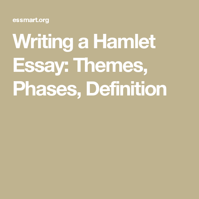 essay hamlet theme truth universal Hamlet-a great play by shakespearethe critical essay is written for ma english initial revelation of truth to hamlet to supernaturalism in hamlet.