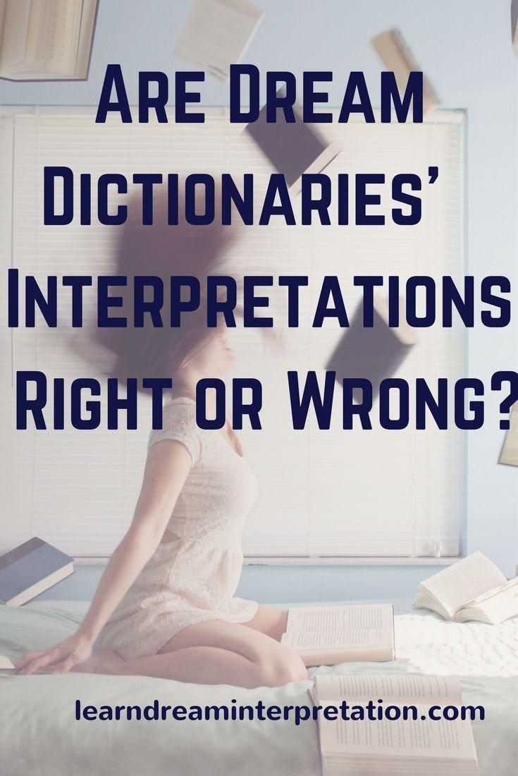 Are Dream Dictionaries Interpretations Right or Wrong Dream