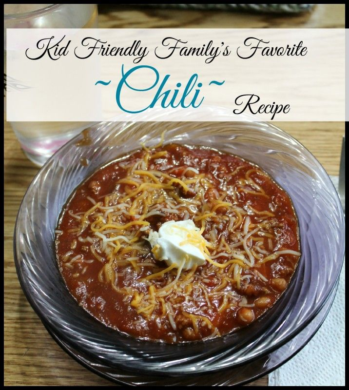 Kid friendly family favorite chili recipe winter dinner idea explore winter dinner ideas and more forumfinder Gallery