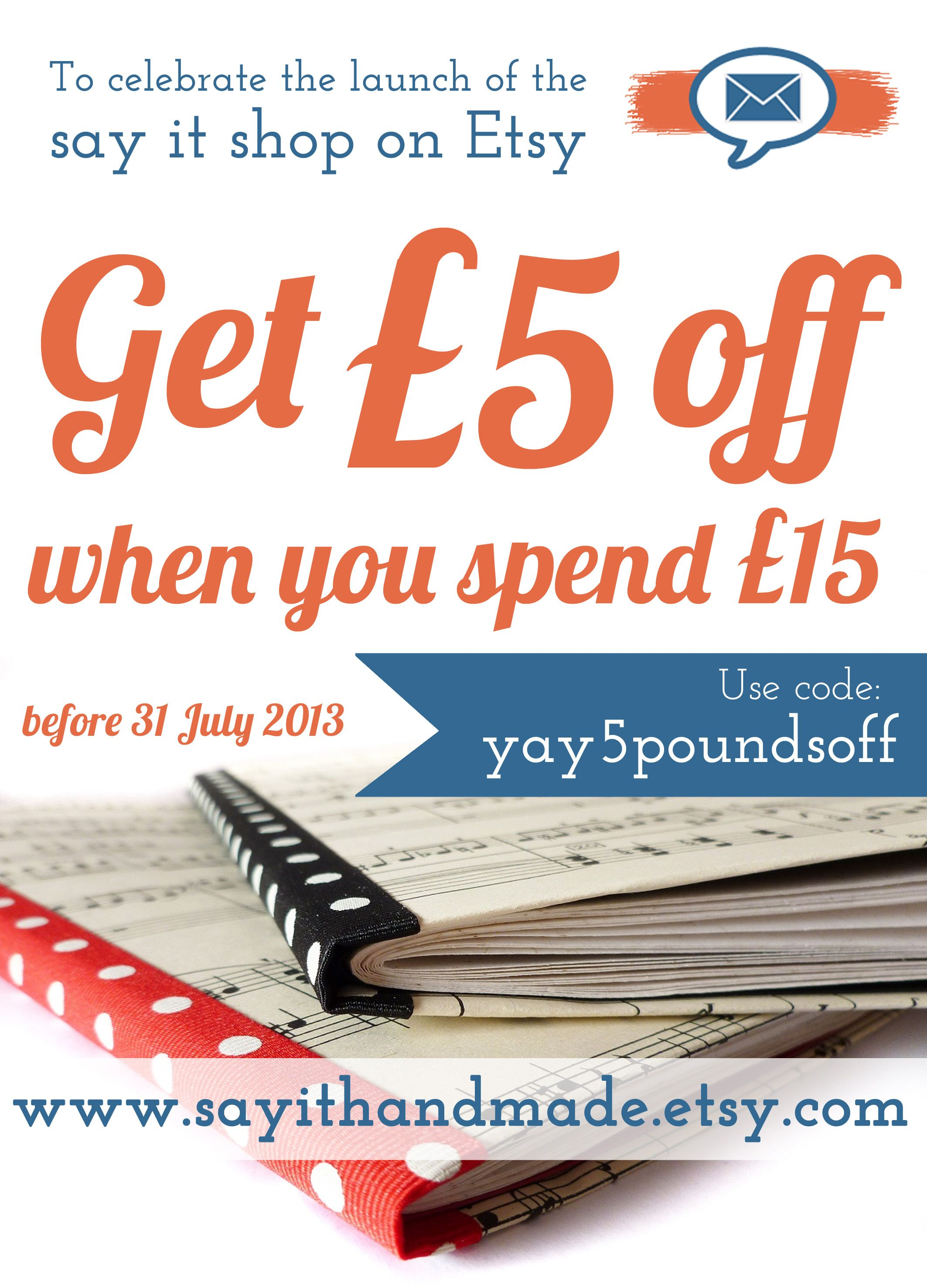 Get £5 off in the new say it Etsy shop!