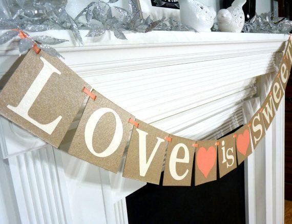 Love is Sweet Wedding Banner/ Wedding Decoration/ by BannerCheer, $23.75