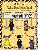 American Heroes Main Idea/Details Using NonfictionText