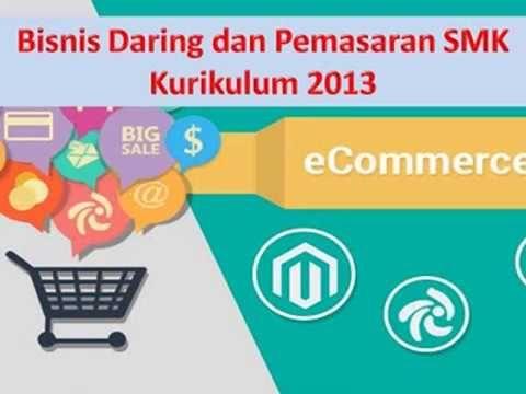 Berikut Rpp Modul Jurusan Bisnis Daring Dan Pemasaran Smk Kurikulum 2013 Revisi 2017 Kurikulum Pemasaran Bisnis