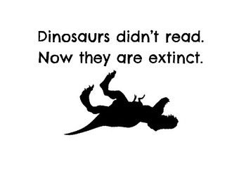 Dinosaurs Didn T Read Poster And Bookmark Dinosaur History Interactive Bulletin Board Reading