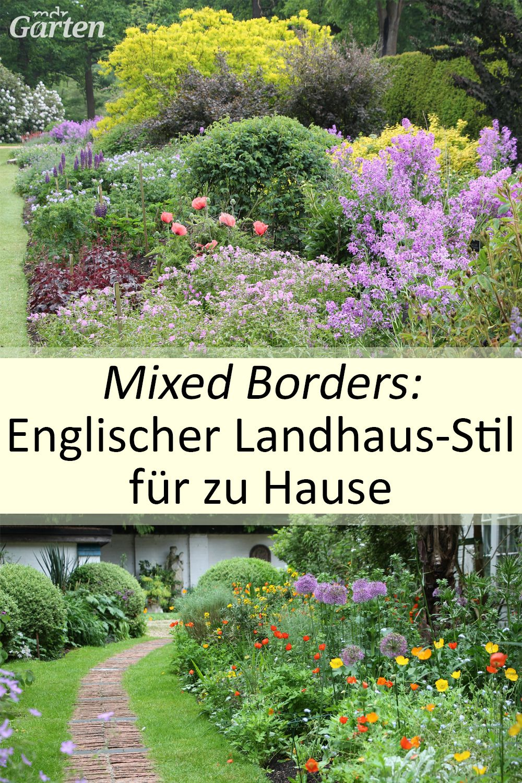 Mixed Borders Englische Rabatten Gestalten Cottage Garten Garten Gartengestaltung