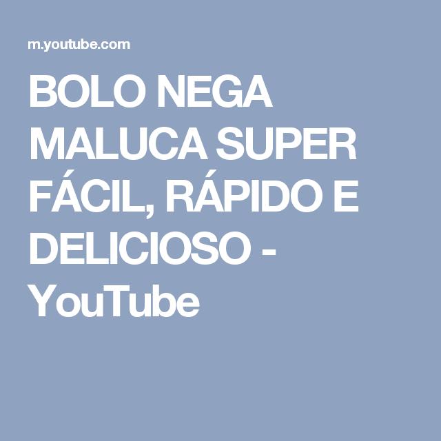 BOLO NEGA MALUCA SUPER FÁCIL, RÁPIDO E DELICIOSO - YouTube